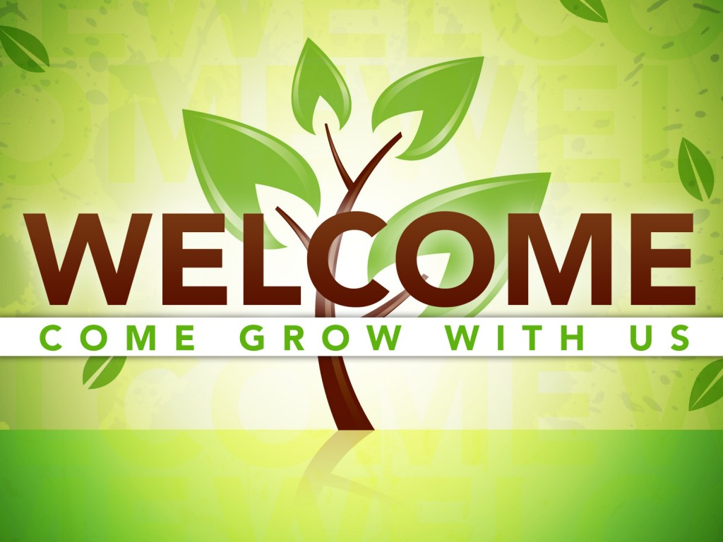 welcome grow with us